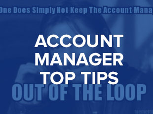 Account Manager – Top Tips
